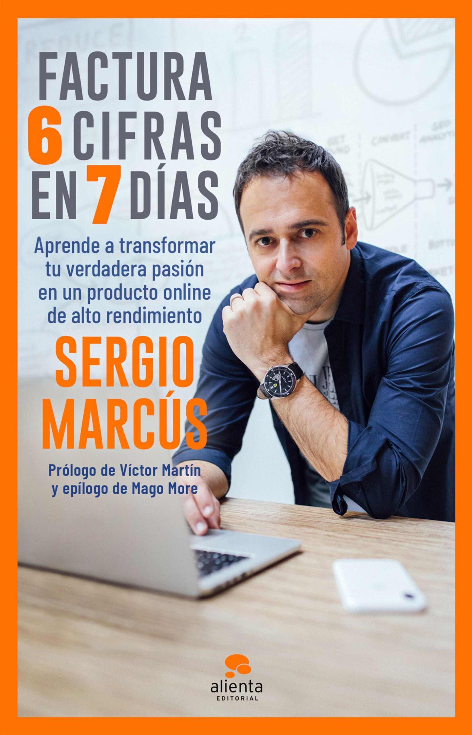 Factura 6 cifras en 7 días de Sergio Marcús