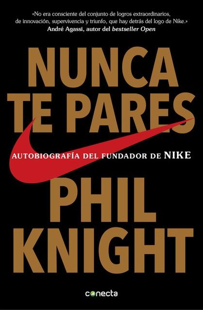 Nunca te pares de Phil Knight